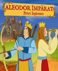 Povestea Aleodor Imparatul